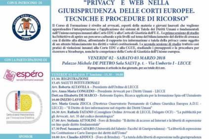 """CORSO A.D.U. : """"PRIVACY E WEB NELLA GIURISPRUDENZA DELLE CORTI EUROPEE. TECNICHE E PROCEDURE DI RICORSO"""" Lecce, 2-3/3/2018"""